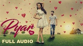 Pyar | Dilshaan |Guri  Bal Guri | Full Audio | New Punjabi Songs 2017 | Brown Eyes Music