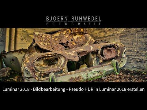 💻Bildbearbeitung💻 - 📸Pseudo-HDR📸 in Luminar 2018 - (Deutsch für Windows)