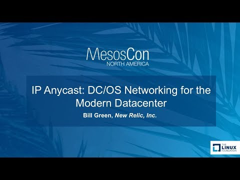 IP Anycast: DC/OS Networking for the Modern Datacenter