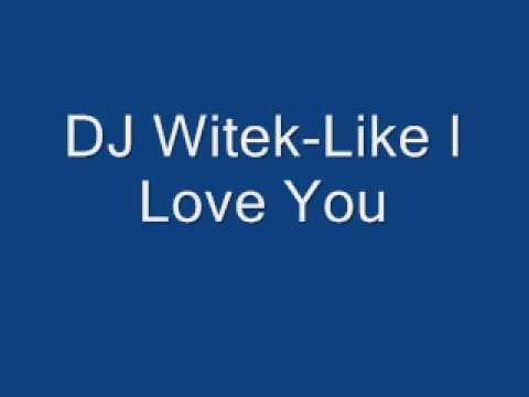 The Hitman - Like I love you (DJ Witek energy mix)