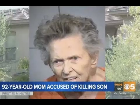 Arizona Elder Kills Her Son For Trying To Put Her In A Nursing Home.
