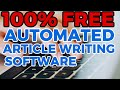 Automated Article Writing Software | It's FREE, Download it Today: Download if FREE here https://andyblack.convertri.com/articleapp  In this video I show you a very easy method for creating articles very quickly, with very little writing involved.  It's an automated way of creating / writing article content where you can retrieve snippets of relevant, textual content, and drop them into place to craft a fresh, new article.  This automated method of creating articles allows you to create content for topics and niches that you have little to zero knowledge on.  You simply enter keywords and the software will retrieve content for you that you can drag into a text area and form new articles.  In this video I also show you LIVE proof that these articles rank in Google, and bring in real organic, FREE traffic.  I show you live rankings and also analytics.  The more articles that you create and publish, the more traffic you will get to your sites and offers every single day.  This article writing software allows you to create articles within minutes and I also provide a tutorial that shows you how to maximise your results.  I have SOLD nearly 5,000 copies of this software and via this video I'm giving you a 100% FREE copy.  There are no limitations.  Simple download and start using it to create articles on any topic.  It's the full upgraded PRO version too.  Access your FREE copy here https://andyblack.convertri.com/articleapp