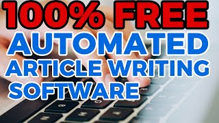 Automated Article Writing Software | It