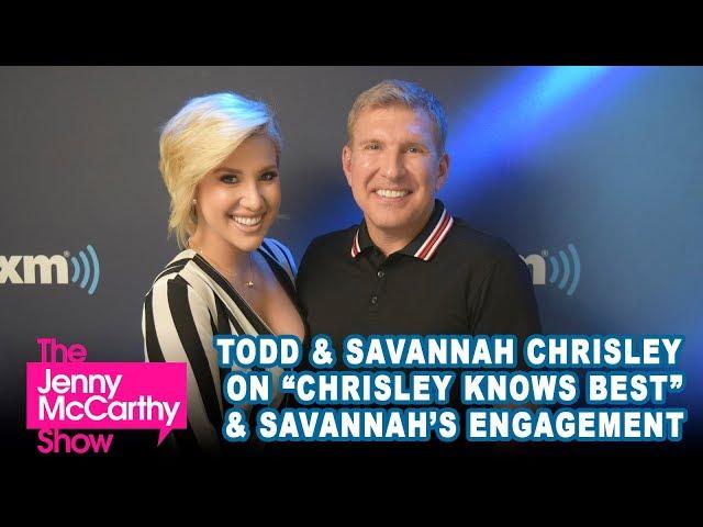"Todd & Savannah Chrisley on the new season of \""Chrisley Knows Best\"", Savannah\'s engagement, and more"