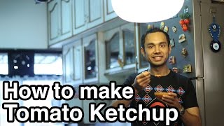 How To Make Tomato Ketchup | Quick & Easy Recipes | New Food Recipes | Chef Saransh