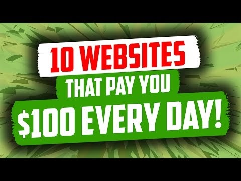 10 Websites That Pay You $100 Every Day!