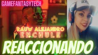 (reaccion) Rauw Alejandro - Enchule (Video Oficial)