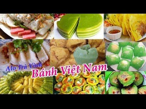 Tổng hợp các loại Bánh Dân Gian đặc sản Việt Nam Siêu ngon chỉ nhìn thôi đã thấy thèm- độc lạ