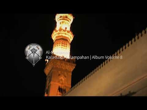 AL MUNAWWIR : KALA SAKSI LALAMPAHAN - ALBUM 8