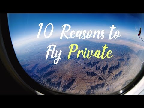 Private Jet Charter  - 10 Reasons to Fly Private