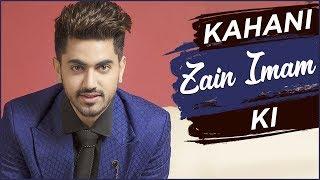 Kahani Zain Imam KI | Life Story Of Zain Imam | Biography | TellyMasala