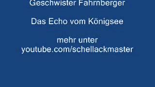 Geschwister Fahrnberger Das Echo vom Königsee