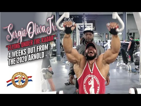 SERGIO OLIVA JR-FLYING UNDER THE RADAR-4 WEEKS OUT FROM THE 2020 ARNOLD.