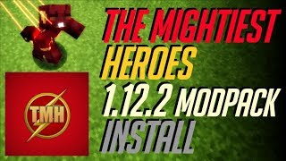 THE MIGHTIEST HEROES MODPACK 1.12.2 minecraft - how to download and install Heroes Modpack 1.12.2