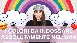 Moda 2018: i colori PIU TOP che saranno di moda questa primavera estate!