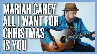 Mariah Carey All I Want for Christmas is You Guitar Lesson + Tutorial