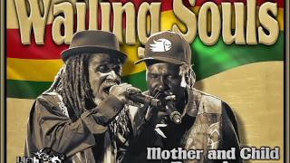 Download Wailing Souls - Mother And Child Reunion MP3 song and Music Video