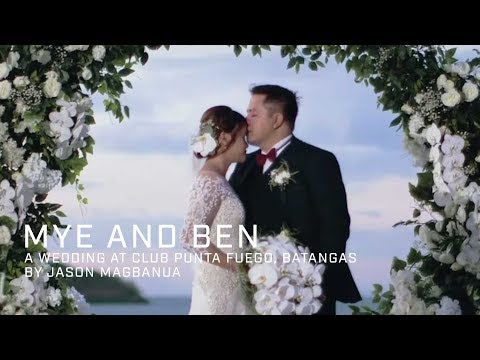 Mye And Ben A Wedding At Club Punta Fuego Batangas Youtube