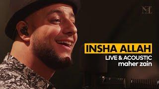 Maher Zain - Insha Allah   The Best of Maher Zain Live & Acoustic