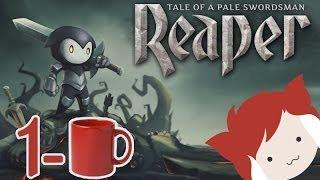 1-CUP: Reaper: Tale of a Pale Swordsman