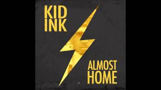 Kid Ink - Money and the Power (Clean Edit)