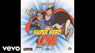 Vybz Kartel - Super Hero Love ( Audio)