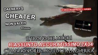 "RECENSIONE GAME OF THRONES 7X04 RIASSUNTO ACCURATISSIMO ""C'HANNO SPOILERATO TUTTALAGUERRA"""