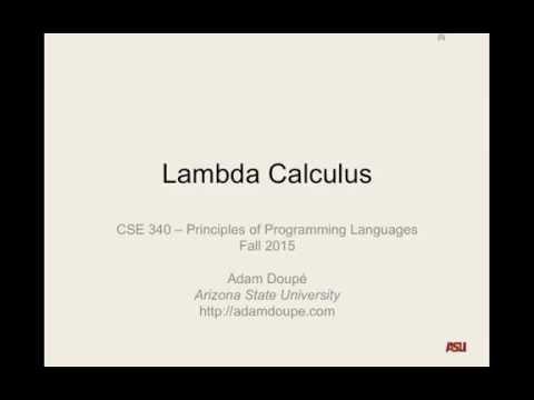 "CSE 340 11-23-15 Lecture: ""Lambda Calculus Pt. 1"""