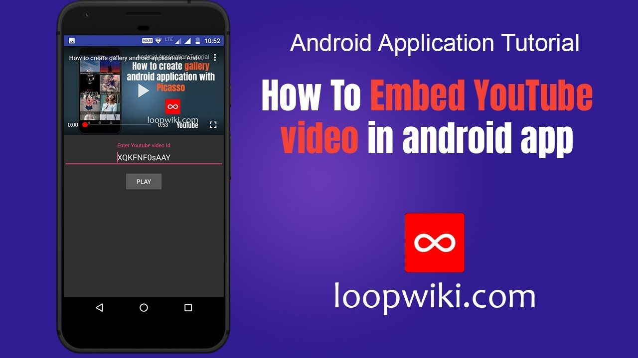 How To Embed YouTube video in android app | LoopWiki