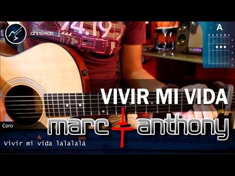 """Cómo tocar """"Vivir mi Vida"""" de Marc Anthony en Guitarra Acústica (HD) Tutorial Acordes - Christianvib"""