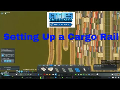 Cities Skylines Setting Up a Cargo Rail Hub Ep 7