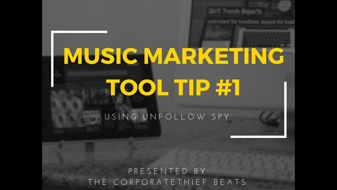 Music Marketing Tools Part 1 - The Corporatethief Beats