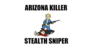 Fallout New Vegas: Arizona Killer (Level 50 Stealth sniper build)