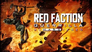 Red Faction Guerrilla Remarstered Review Stream [4K] PC | HipHopGamer Live