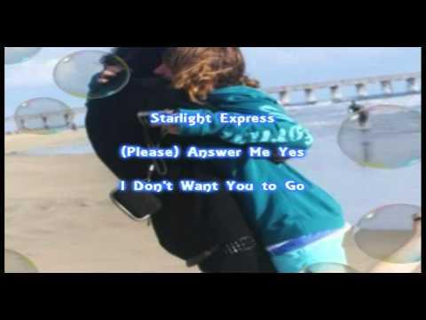 Starlight Express - El Debarge With Lyrics
