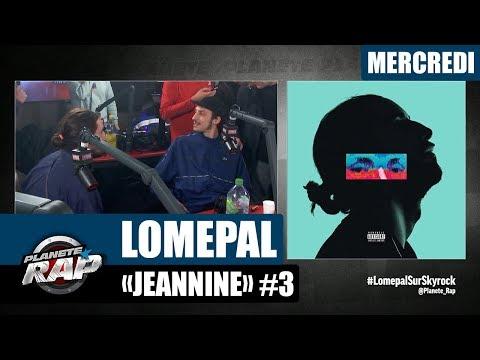 Planète Rap - Lomepal 'Jeannine' #Mercredi