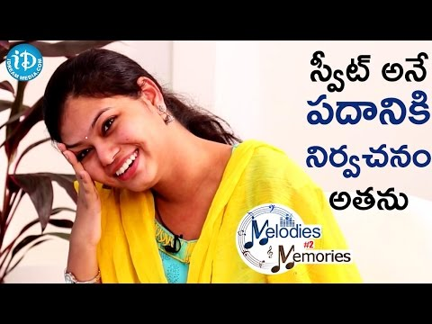 He Is So Sweet - Ramya Behara || Memories & Melodies #2