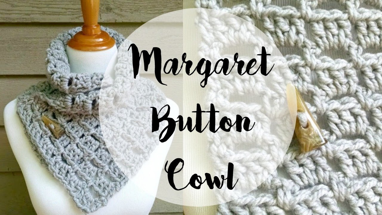 Episode 110: How To Crochet The Margaret Button Cowl - YouTube