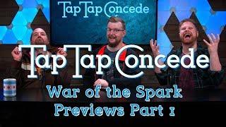 TTC 261 - War of the Spark Previews Part 1