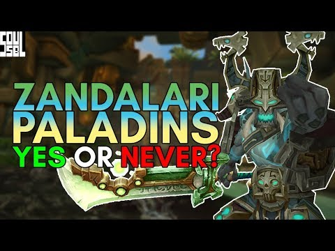 Let's Talk About Zandalari Paladins! World of Warcraft Battle for Azeroth
