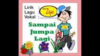 """Lagu Anak2  """"Sampai Jumpa Lagi"""", Karya Kak Zepe, Untuk mengakhiri kelas TK PAUD Sekolah.wmv"""