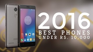 Best Mobiles Under Rs. 10,000 in 2016