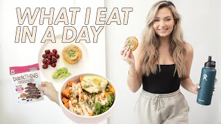WHAT I EAT IN A DAY: Healthy &amp Realistic
