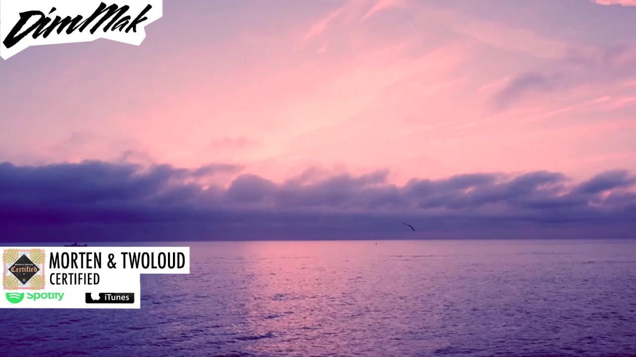 MORTEN & TWOLOUD - Certified   Dim Mak Records #1