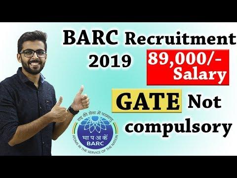 BARC DAE Recruitment 2019 | SALARY ₹ 89,000😮😮 | GATE Not Compulsory | OCES/DGFS 2019 BARC