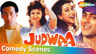 Superhit Comedy Film Judwaa (HD) - Part 3 -- Salman Khan   Karishma Kapoor   Rambha   Kader Khan