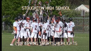 Stoughton High Spring Sports Highlights (2017)