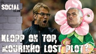 Klopp On Top, Has Mourinho Lost The Plot? | Social Club (with Redmen TV, Arsenal Fan TV)