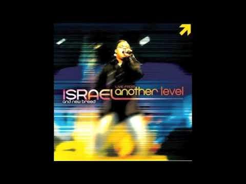 I Hear The Sound - Israel Houghton \u0026 New Breed