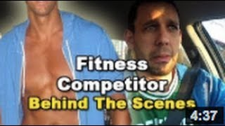 Fitness Competitor Behind The Scenes!